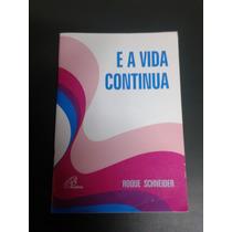 Livro E A Vida Continua