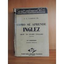 Livro Como Se Aprende Inglez J L Campos Jr 1938 Cia Editora