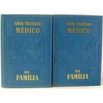 Lote 2 Livros: Novo Tratado Médico Da Família Volumes 1 E 2