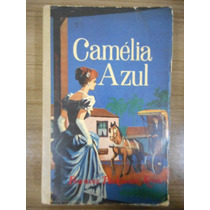 Livro Camélia Azul- Frances Parkinson Keyes