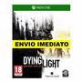 Dying Light - Xbox One Xone - Portugues Br - Envio Na Hora!