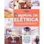 Coleção Mãos À Obra - Manual Da Elétrica