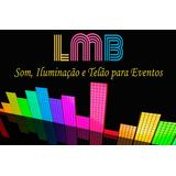 Aluguel De Som, Iluminação, Telão, Videokê E Dj Para Festas.