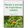 Plantas E Animais De Importância Médica