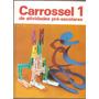Carrossel De Atividades Pré Escolares - 3 Volumes