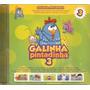 Cd Galinha Pintadinha - Vol. 3 - Novo***