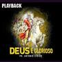 Playback Pastor Antônio Cirilo - Deus É Glorioso.