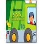 Sucata, O Caminhão De Lixo - Coleção Rodam Rodinhas