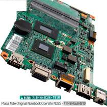 Placa Mãe Notebook Cce Win N325 - 71r-nh4cu6-t810 Novo