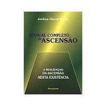Manual Completo De Ascensão - Joshua David Stone