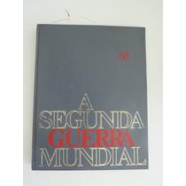 Livro A Segunda Guerra Mundial - Vol. 3 - Editora Codex