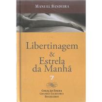 Libertinagem & Estrela Da Manhã - Manuel Bandeira -capa Dura