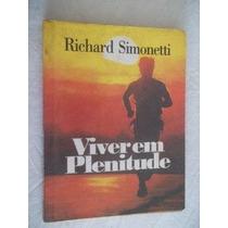 Livro - Richard Simonetti - Viver Em Plenitude - Religião