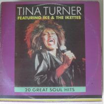Lp Tina Turner Featurin Ike & Ikettes - 20 Greatest Soul Hit