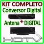 Kit Conversor Tv Digital + Antena Interna * Queima Estoque *