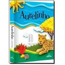 Dicionario Aurelinho Ilustrado Alfabetizacao