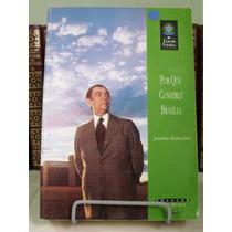 * Livro - Por Que Construí Brasilia - Juscelino Kubitschek