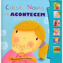 Livro Infantil Sonoro De Orações -coisas Novas Que Acontecem