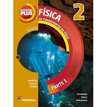 Moderna Plus Física 2º Ano - Nova Edição