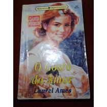 Livro Usado Classicos Históricos,o Gosto Do Amor De Laurel A