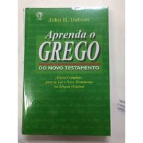 Livro Aprenda O Grego Do Novo Testamento