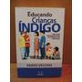 Livro Educando Crianças Índigo Egidio Vecchio