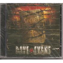 Cd - Dave Evans - Sinner - Novo, Lacrado