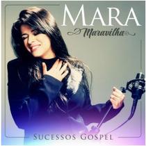 Cd Mara Maravilha Sucessos Gospel 2015
