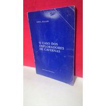 Livro O Caso Dos Exploradores De Cavernas - Lon L. Fuller