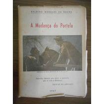 Livro A Mudança Do Portela - Balbino Marques Da Rocha