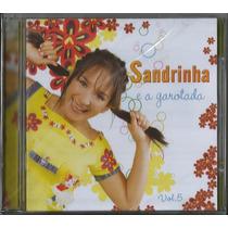 Cd Sandrinha E A Garotada - Volume 5 [original]