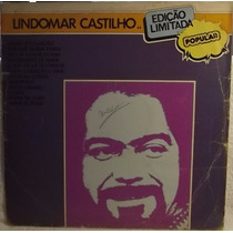 Lp / Vinil Mpb: Lindomar Castilho ( Popular ) - 1979