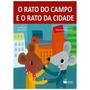 Livro: Era Uma Vez O Rato Do Campo E O Rato Da Cidade