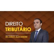 Direito Tributário Ricardo Alexandre 2016 - Em Videoaulas