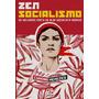 Zen Socialismo - Cynara Menezes