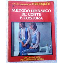 Manequim Nº 139-a - Método Dinâmico Corte E Costura - 1971