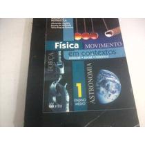 Livro - Física Movimentos Em Contexto S Vol 1 [do Professor]