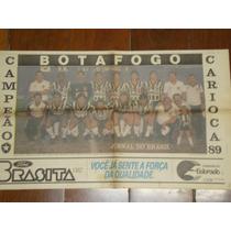Poster Do Botafogo Campeão Carioca De 1989 * Veja Descrição