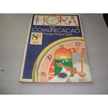 Hora De Comunicação Livro Professor 8a Série Domingos 1987