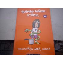 Livro Querido Diário Otário Nunca Faça Nada, Nunca