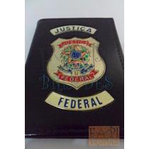Carteira Distintivo Justiça Federal P75p Nãoé Agente Polícia