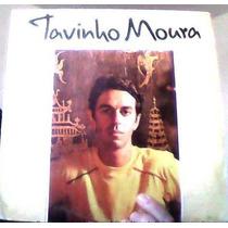 **tavinho Moura** **lp Raro**