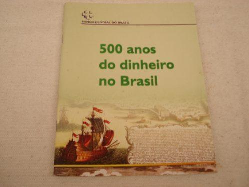 500 Anos Do Dinheiro No Brasil