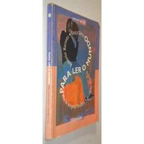 Para Ler O Mundo Portugues 8 ª Serie Antonio B Graça Livro