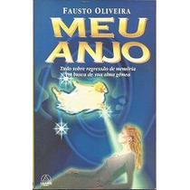 Meu Anjo - Fausto Oliveira