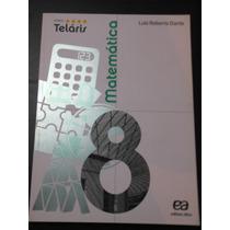 Livro Projeto Teláris - Matemática - 8º Ano