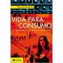 Vida Para Consumo Livro Zygmunt Bauman
