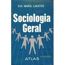 Sociologia Geral Eva Maria Lakatos - Sociologia Geral Eva Ma