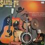 Lp Santa Fé - Country Band - O Menino Da Porteira - 1983 - C