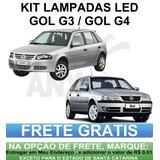 Kit Lampadas Led Gol G3 / G4 - Frete Gratis